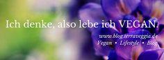 Ich denke, also lebe ich #vegan ♥