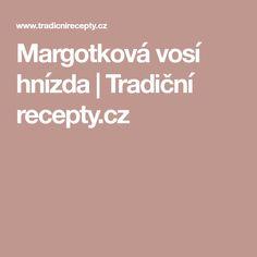 Margotková vosí hnízda | Tradiční recepty.cz