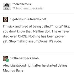Shadowhunters Malec, Shadowhunters The Mortal Instruments, Shadowhunter Academy, Will Herondale, Cassie Clare, Cassandra Clare Books, The Dark Artifices, Book Memes, The Infernal Devices