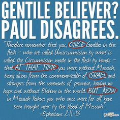 "The Gentiles Paul was talking too was the Israelites who didn't know they were Israelites, he wasn't talking to the other nations, a lot of people misused Paul's writing's, cause when you hear ""tongue's"" but remember the Israelites would be scattered among the 4 corners of the earth, so the Romans Gentiles he was addressing were Israelites, because Rome would put to death any person who declared he was a Jew, just like America did to us, Christianity or death."