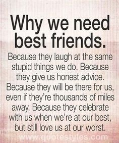 Best friend quotes are a great way to show your BFF's that you value and appreciate them. Here are 140 cute quotes about friendship with images. Best Friendship Quotes, Friend Friendship, Bff Quotes, Cute Quotes, Quotes To Live By, My Best Friend Quotes, Forever Friends Quotes, Friendship Quotes For Girls Real Friends, To My Best Friend