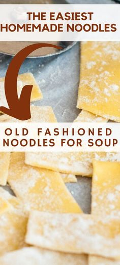 Who loves old fashioned noodles? Learn how to make homemade noodles with this super easy recipe. Homemade Noodles For Soup, Beef And Noodles, Quick And Easy Soup, Easy 5, Real Food Recipes, Soup Recipes, Pasta Recipes, Vegetarian Recipes, Dinner Recipes