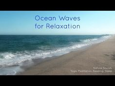 Nature Sounds Ocean Waves for relaxation, yoga, meditation, reading, sleep, study [ Sleep Music ] - YouTube