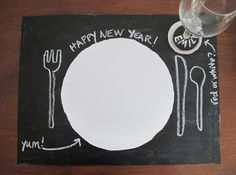 Chalkboard Placemat >> http://blog.diynetwork.com/maderemade/2013/12/26/4-chalkboard-paint-crafts-for-your-new-years-party?soc=pinterest
