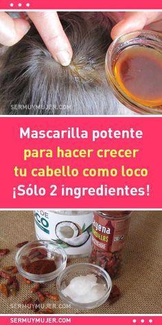 Mascarilla potente para hacer crecer tu cabello como loco. ¡Sólo 2 ingredientes!
