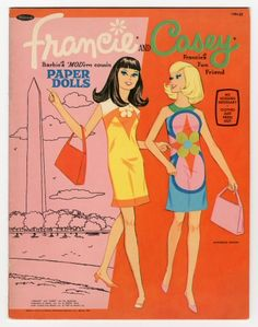 Francie & Casey Paper Dolls from the 1960s -  I LOVED Paper Dolls! and had a Francie and Casey Doll too :)