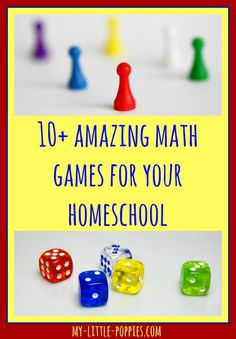 10+ Amazing Math Games for Your Homeschool My Little Poppies, educational games, homeschool, homeschooling, math facts, practice math, play,