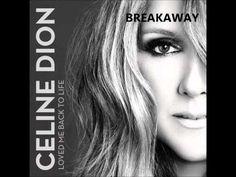 ▶ Céline Dion - Breakaway - YouTube