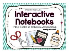 One Extra Degree: An Interactive Notebook for Reader's Workshop - flap books Readers Notebook, Readers Workshop, Writer Workshop, Interactive Reading Journals, Interactive Student Notebooks, Reading Notebooks, Teaching Reading, Guided Reading, Teaching Ideas
