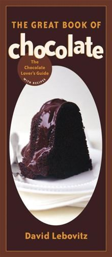 The Great book every chocophile has been waiting for, pastry chef David Lebovitz