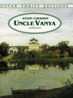 Uncle Vanya by Anton Pavlovich Chekhov - Dover Publications Inc. - ISBN 10 0486401596 - ISBN 13 0486401596 - Preparing Uncle Vanya by Anton… Russian Literature, Classic Literature, Book Writer, Book Authors, Anton Chekhov, A Dance With Dragons, Dover Publications, Portraits, Perfect World