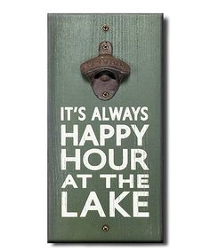 Loving this Green 'Always Happy Hour' Cast Iron Bottle Opener Wall Plaque on #zulily! #zulilyfinds