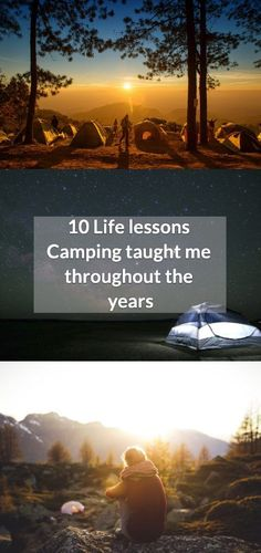 Camping can be a great teacher, especially in this modern era where our time spent in nature is minimized. Here are 10 Valuable life lessons camping taught me. Packing Tips For Travel, Travel Advice, Travel Guides, Travel Articles, Travel Hacks, John Muir, Important Life Lessons, Road Trip Hacks, Culture Travel