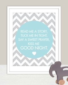 Lovely nursery word art with Read Me A Story, Tuck Me In Tight, Say A Sweet Prayer, Kiss Me Good Night. Quote. The finished size is 11x14