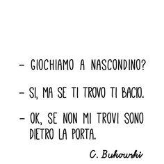 pic2 Best Quotes, Love Quotes, Cute Crush Quotes, Italian Quotes, Tumblr Quotes, Charles Bukowski, Truth Hurts, Just Friends, Humor