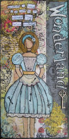 Curiouser & Curiouser...part of the Wonderland series of mixed media art - I really need to do one of these, they're so cool!!