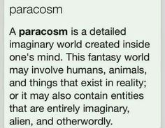 this goes hand in hand with maladaptive daydreaming // paracosm - the word for an imaginary world - interesting word Writing Promps, Book Writing Tips, Writing Words, Writing Help, Writing Skills, Creative Writing, Writing Ideas, Writing Poetry, Unusual Words