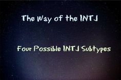 Well done, and fascinating! The Way of the INTJ: Four Possible INTJ Subtypes - using briggs/Jung with enneagram to get these subtypes. (The Arcanist) and (The Genius)// I'm an INTJ Intj Personality, Myers Briggs Personality Types, Intj And Infj, Infj Type, Intj Women, I Am A Unicorn, Istj, Thing 1, Psychology