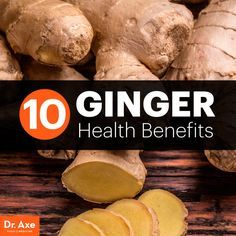 10 Medicinal Ginger Health Benefits - Dr. Axe