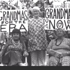 Grandmothers for the Equal Rights Amendment and the National Organization of Women.