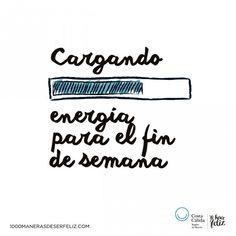 Cargando energía para el fin de semana #CostaCálida #MeHaceFeliz Pink Quotes, Me Quotes, Motivational Quotes, Inspirational Quotes, I Love Mondays, Some Good Quotes, Quotes En Espanol, Happy Everything, Mr Wonderful