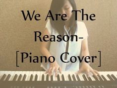 We Are The Reason [Piano COVER] - chord included Piano Cover