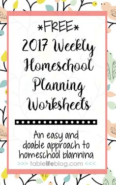 Simplify your homeschool planning with these FREE 2017 Weekly Homeschool Planning Worksheets