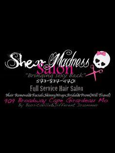 Shear Madness Salon Hair Removal Service 909 Broadway Street, Cape Girardeau, MO 63701 (573) 450-0055