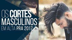 Macho Moda - Blog de Moda Masculina: Tendências Masculinas #17 - Cortes de Cabelo Masculino para 2017