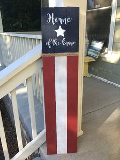Happy Birthday Sign Discover Tall HOME of the BRAVE Red White and Blue Palette board Porch/Patio Sign 45 Tall Red White and Blue Palette board Porch/Patio Patio Signs, Front Porch Signs, Fence Signs, Flag Signs, Front Porches, Fourth Of July Decor, 4th Of July Decorations, July 4th, Wood Decorations