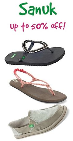 Sanuk Sandals and Flip Flops ~ up to 50% off!! I LOVE these shoes!! I have had 4 pair and want to get more!