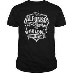 ITS AN ALFONSO THING #name #beginA #holiday #gift #ideas #Popular #Everything #Videos #Shop #Animals #pets #Architecture #Art #Cars #motorcycles #Celebrities #DIY #crafts #Design #Education #Entertainment #Food #drink #Gardening #Geek #Hair #beauty #Health #fitness #History #Holidays #events #Home decor #Humor #Illustrations #posters #Kids #parenting #Men #Outdoors #Photography #Products #Quotes #Science #nature #Sports #Tattoos #Technology #Travel #Weddings #Women