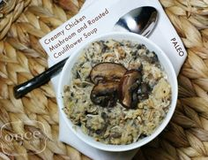 Paleo Creamy Chicken Mushroom & Roasted Cauliflower Soup and more Paleo soup recipes on MyNaturalFamily.com #paleo #soup #recipe