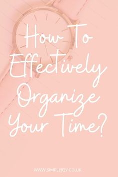 Check out my ultimate tips and hacks for time management. Once you able to manage your time, you can be more productive and have more time for the things you love in life! Simple Joy   Intentional Living Coach, Decluttering & Minimalism. Helping people find more joy & less overwhelm by decluttering their home & lives. #simplejoy #organisation #organiseyourlife #timemanagement #productivity French Lifestyle, Personal Development Books, Time Management Tips, New School Year, Self Improvement Tips, School Hacks, School Organization, Journal Prompts, Life Purpose