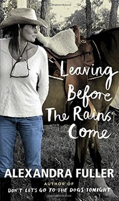 Leaving Before the Rains Come by Alexandra Fuller http://www.amazon.com/dp/1594205868/ref=cm_sw_r_pi_dp_680Cvb0AEQFJ0