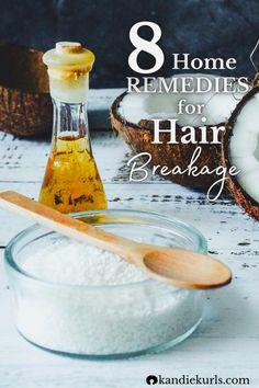 8 Home Remedies to Stop Hair Breakage: Oils Edition - KandieKurls