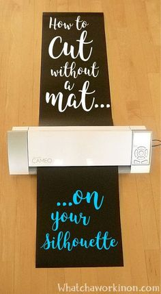 How to cut vinyl up to 10 feet long on your Silhouette without a mat.
