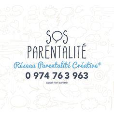 SOS Parentalité une hotline gratuite pour tous les parents :-) de 14 heures à 17 heures, tous les jours sauf le dimanche et les jours fériés.