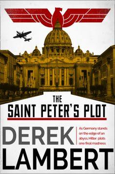 The Saint Peter's Plot – Derek Lambert – 4* Review