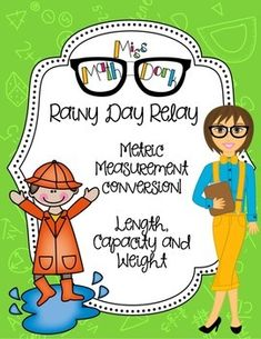 Metric Conversion of length, mass and capacity: Rainy Day Relay