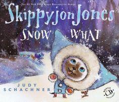 Skippyjon Jones Snow What by Judy Schachner