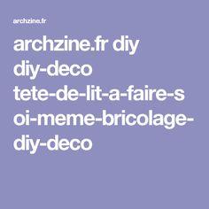 archzine.fr diy diy-deco tete-de-lit-a-faire-soi-meme-bricolage-diy-deco