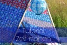 Tutorial: Ein Zelt nähen