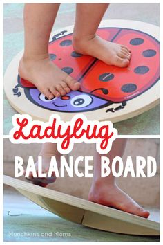 Ladybug balance board- great for preschoolers and toddlers to practice balancing!