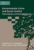 Environmental crime and social conflict : contemporary and emerging issues