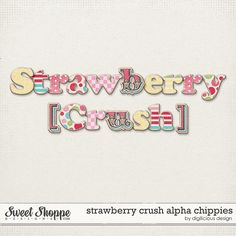 Strawberry Crush Alpha Chippies by Digilicious Design