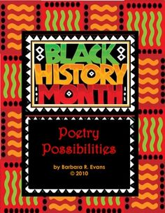 $7    POETRY POSSIBILITES for BLACK HISTORY MONTH is a collection of 14 poems.  Each poem is accompanied by teaching points covering a variety of skills.