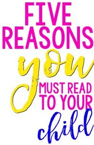 Five Reasons You Must Read to Your Child