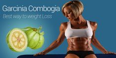 Garcinia Cambogia Extract – Best Way To Lose Weight 2018 Review