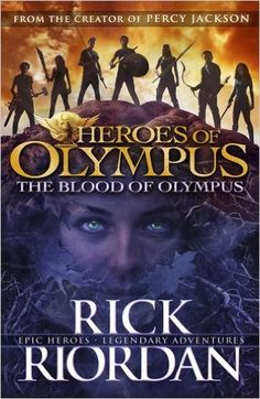 The Blood of Olympus: Heroes of Olympus Book 5